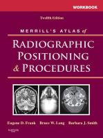 Workbook for Merrill's Atlas of Radiographic Positioning and Procedures, Vol 1