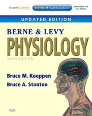 Berne and Levy Physiology - Bruce M. Koeppen, Bruce A. Stanton