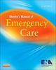 Sheehy's Manual of Emergency Care - ENA - Emergency Nurses Association; Belinda B. Hammond; Polly Gerber Zimmermann