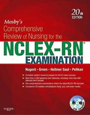 Mosby's Comprehensive Review of Nursing for the NCLEX-RN Examination - Patricia M. Nugent, Judith S. Green, Mary Ann Hellmer Saul, Phyllis K. Pelikan