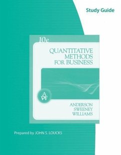 Study Guide for Anderson/Sweeney/Williams' Quantitative Methods for Business, 10th - Anderson, David R. Sweeney, Dennis J. Williams, Thomas A.