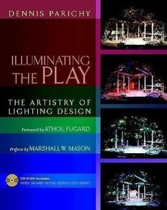 Illuminating the Play: The Artistry of Lighting Design - Parichy, Dennis