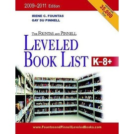 The Fountas and Pinnell Leveled Book List, K-8+ - Irene Fountas