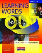 Learning Words Inside & Out, Grades 1-6: Vocabulary Instruction That Boosts Achievement in All Subject Areas