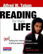 Reading for Their Life: (Re)Building the Textual Lineages of African American Adolescent Males
