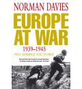 Europe at War 1939-1945 - Norman Davies