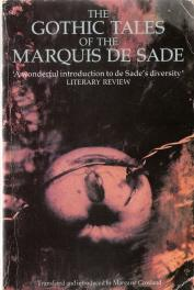 The Gothic Tales of the Marquis De Sade