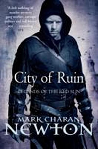 City of Ruin (Legends of the Red Sun 2) - Mark Charan Newton