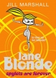 Jane Blonde: Spylets Are Forever - Jill Marshall