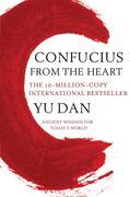 Yu, Dan: Confucius From The Heart