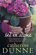 Catherine Dunne: Set in Stone