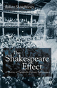 The Shakespeare Effect - Robert Shaughnessy