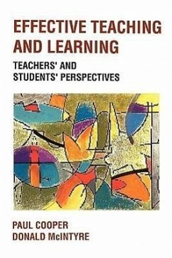 Effective Teaching and Learning - Cooper, Paul Cooper, James