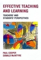 Effective Teaching and Learning - Paul Cooper; Donald McIntyre
