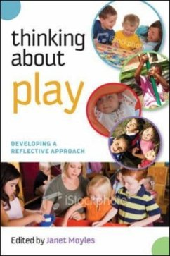 Thinking about Play - Ed.: Moyles, Janet