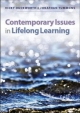 Contemporary Issues in Lifelong Learning - Vicky Duckworth; Jonathan Tummons