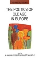Politics of Old Age in Europe - Alan Walker; Gerhard Naegele
