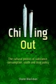 Chilling Out - Shane Blackman