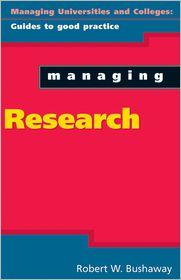 Managing Research - Robert Bushaway