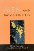 Men and Masculinities: Theory, Research, and Social Practice