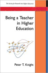 Being a Teacher in Higher Education - Peter Knight