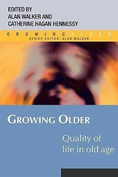 Quality of Life in Old Age - Hagan Hennessy, Catherine / Walker, Alan