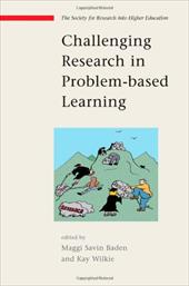 Challenging Research in Problem-Based Learning - Savin-Baden, Maggi / Wilkie, Kay