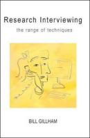 Research Interviewing: The Range of Techniques: A Practical Guide
