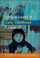 Critical Issues in Early Childhood Education