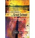 Every School a Great School - David Hopkins