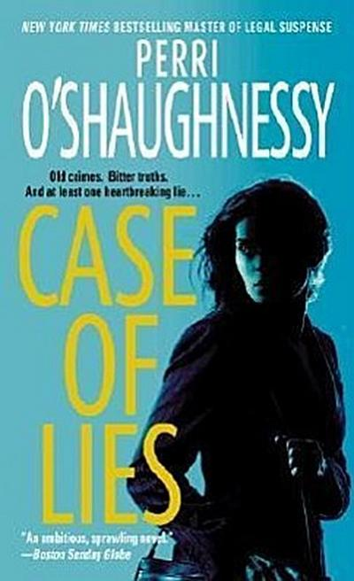Case of Lies - Perri O'Shaughnessy