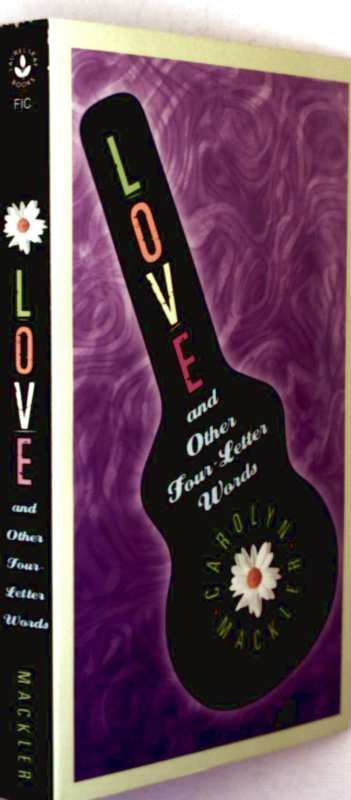 Love and Other Four-Leter Words - Carolyn Mackler