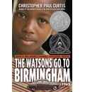 The Watsons Go to Birmingham--1963 - Christopher Paul Curtis