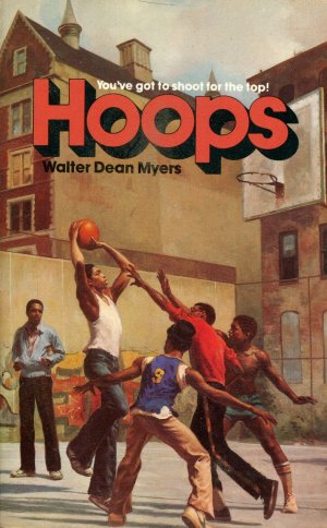 Hoops - You've got to shoot for the top! - Myers, Walter Dean