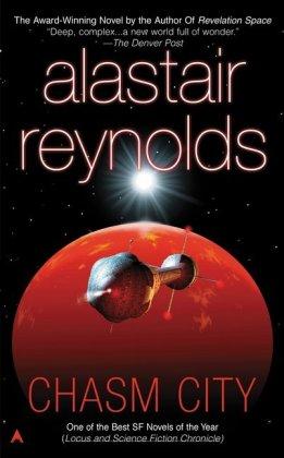 Das Amarantin-Universum: Chasm City, English edition - Reynolds, Alastair
