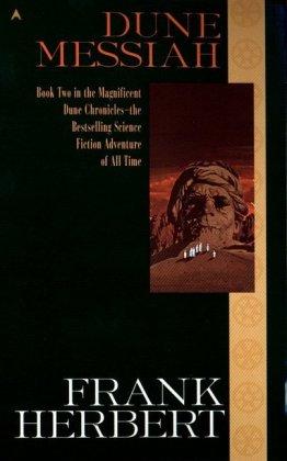 The Dune Chronicles: Dune Messiah - Herbert, Frank