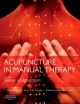 Acupuncture in Manual Therapy - Jennie Longbottom