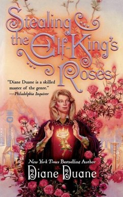 Stealing the Elf-King's Roses - Duane, Diane