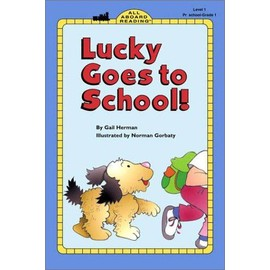 Lucky Goes to School - Gail Herman
