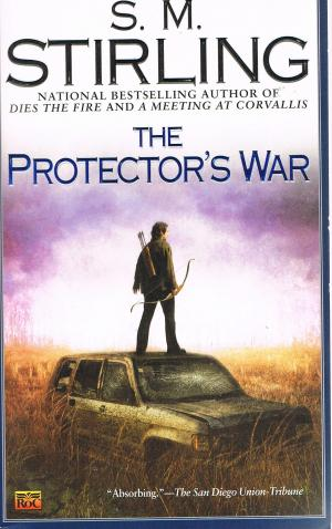 The Protectors War - S.M. Stirling
