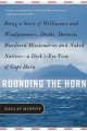 Rounding the Horn - Dallas Murphy