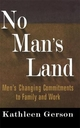 No Man's Land - Kathleen Gerson