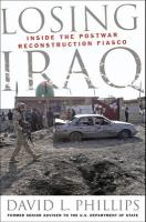 Losing Iraq: Inside the Postwar Reconstruction Fiasco