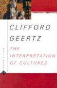 The Interpretation of Cultures: Selected Essays