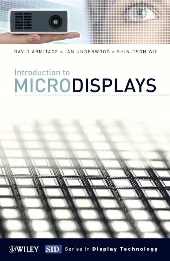 Introduction to Microdisplays als eBook von David Armitage, Ian Underwood, Shin-Tson Wu - John Wiley & Sons