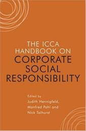 The ICCA Handbook on Corporate Social Responsibility - Hennigfeld, Judith / Pohl, Manfred / Tolhurst, Nick