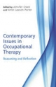 Contemporary Issues in Occupational Therapy - Jennifer Creek; Anne Lawson-Porter
