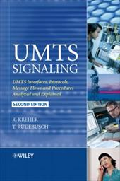 UMTS Signaling: UMTS Interfaces, Protocols, Message Flows and Procedures Analyzed and Explained - Kreher, Ralf / Ruedebusch, Torsten