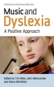 Music and Dyslexia - John Westcombe; Diana Ditchfield; Tim Miles