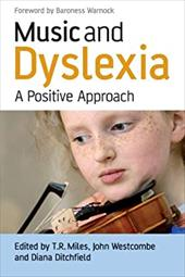 Music and Dyslexia: A Positive Approach - Miles, Tim / Westcombe, John / Ditchfield, Diana